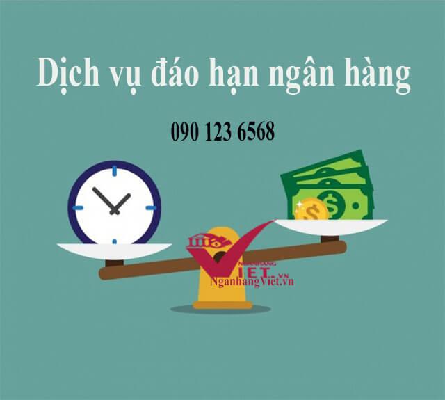 Dịch vụ đáo hạn ngân hàng