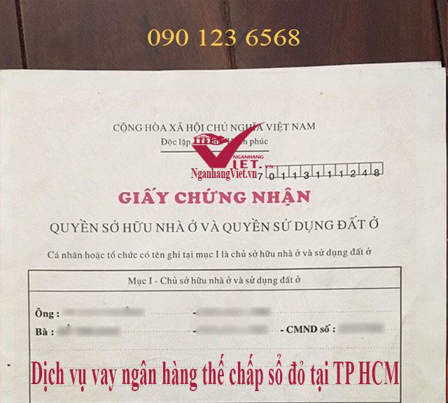 Dịch vụ vay thế chấp sổ đỏ tại TP HCM