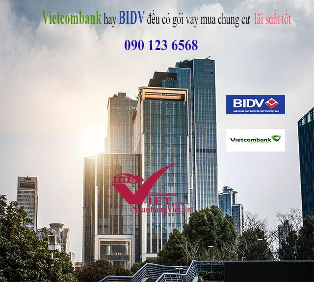 Lãi suất vay mua chung cư Vietcombank và BIDV