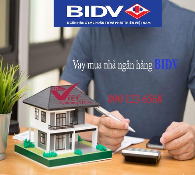 Vay mua nhà ngân hàng BIDV